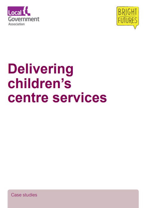 Delivering Children's Centre Services